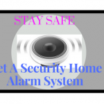 Do Security Home Alarm System Keep You Safe?